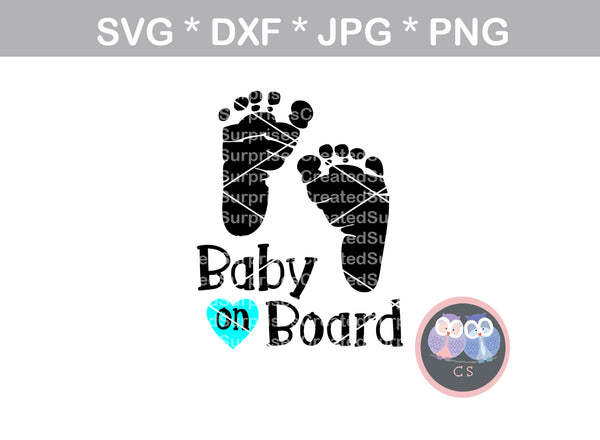 Baby on board, baby feet, heart, love, digital download, SVG, DXF, cut file, personal, commercial, use with Silhouette Cameo, Cricut and Die Cutting Machines