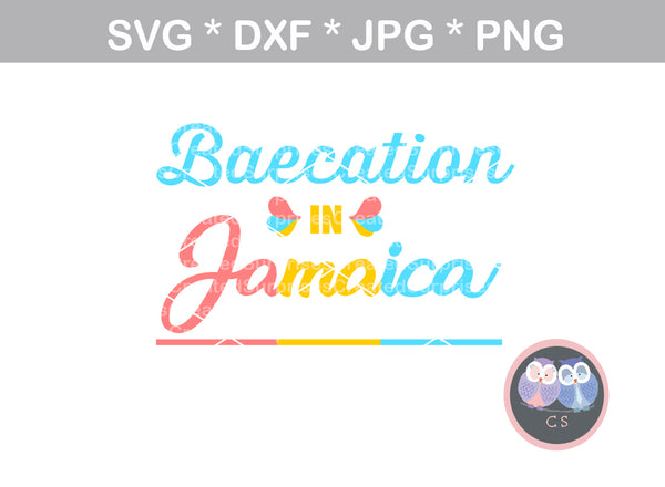 Baecation in Jamaica, vacation, digital download, SVG, DXF, cut file, personal, commercial, use with Silhouette Cameo, Cricut and Die Cutting Machines
