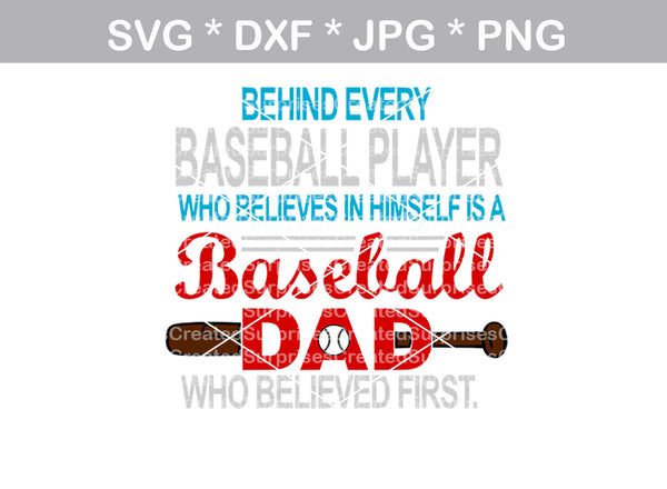 Baseball Dad who believed first, ball, baseball, digital download, SVG, DXF, cut file, personal, commercial, use with Silhouette Cameo, Cricut and Die Cutting Machines