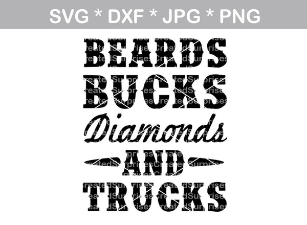 Beards, Bucks, Diamonds and Trucks, country, digital download, SVG, DXF, cut file, personal, commercial, use with Silhouette Cameo, Cricut and Die Cutting Machines