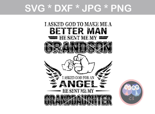 Better Man, Grandson, Angel, Granddaughter, Grandpa, Fathers Day, Honor, fist, digital download, SVG, DXF, cut file, personal, commercial, use with Silhouette Cameo, Cricut and Die Cutting Machines