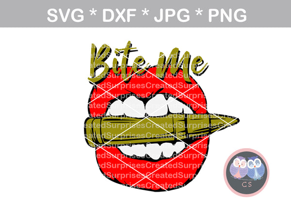 Bite me, Bite the bullet, Lips, bullet, digital download, SVG, DXF, cut file, personal, commercial, use with Silhouette, Cricut and Die Cutting Machines