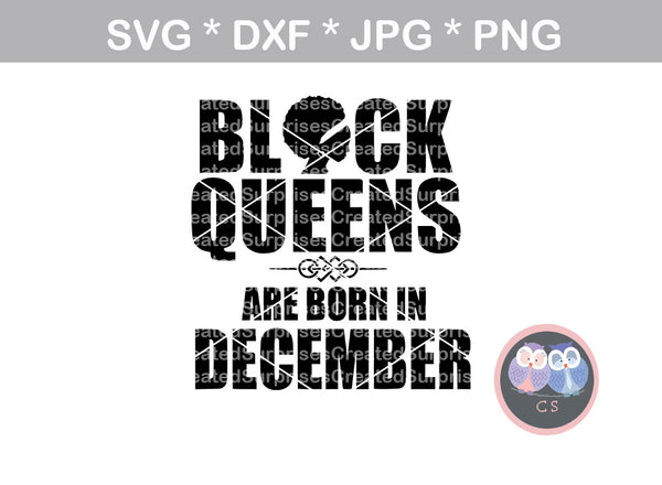 Black Queens are born in (All Months Included), digital download, SVG, DXF, cut file, personal, commercial, use with Silhouette Cameo, Cricut and Die Cutting Machines