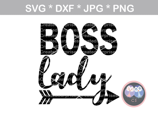 Boss Lady, arrow, inspiration, digital download, SVG, DXF, cut file, personal, commercial, use with Silhouette Cameo, Cricut and Die Cutting Machines