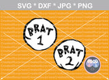 Brat 1, Brat 2, cute, funny, numbers 0-9, digital download, SVG, DXF, cut file, personal, commercial, use with Silhouette Cameo, Cricut and Die Cutting Machines