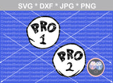 Bro 1, Bro 2, cute, family, numbers 0-9, digital download, SVG, DXF, cut file, personal, commercial, use with Silhouette Cameo, Cricut and Die Cutting Machines
