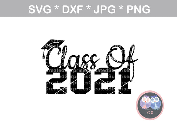 Class of 2021, 21, graduate, cap, senior, digital download, SVG, DXF, cut file, personal, commercial, use with Silhouette Cameo, Cricut and Die Cutting Machines