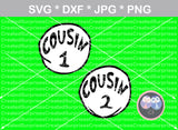Cousin 1, Cousin 2, cute, family, numbers 0-9, digital download, SVG, DXF, cut file, personal, commercial, use with Silhouette Cameo, Cricut and Die Cutting Machines