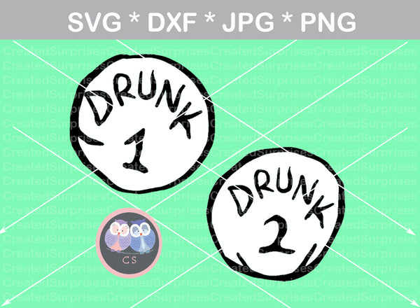 Drunk 1, Drunk 2, funny, numbers 0-9, digital download, SVG, DXF, cut file, personal, commercial, use with Silhouette Cameo, Cricut and Die Cutting Machines