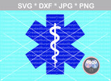 EMS, Star of Life, Medical, digital download, SVG, DXF, cut file, personal, commercial, use with Silhouette Cameo, Cricut and Die Cutting Machines