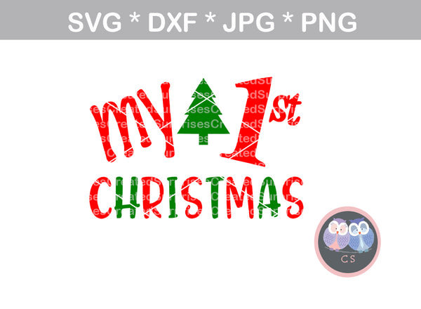 Babys First Christmas, 1st Christmas, tree, digital download, SVG, DXF, cut file, personal, commercial, use with Silhouette Cameo, Cricut and Die Cutting Machines