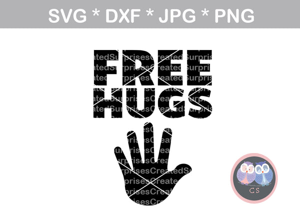 Free Hugs, High Five, love, funny, digital download, SVG, DXF, cut file, personal, commercial, use with Silhouette Cameo, Cricut and Die Cutting Machines