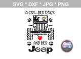 Girl, Her Dogs and her Jeep, heart, paw, digital download, SVG, DXF, cut file, personal, commercial, use with Silhouette Cameo, Cricut and Die Cutting Machines