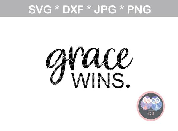 Grace wins, faith, digital download, SVG, DXF, cut file, personal, commercial, use with Silhouette Cameo, Cricut and Die Cutting Machines