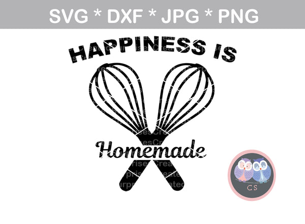 Happiness is Homemade, wisk, baking, handmade, digital download, SVG, DXF, cut file, personal, commercial, use with Silhouette Cameo, Cricut and Die Cutting Machines