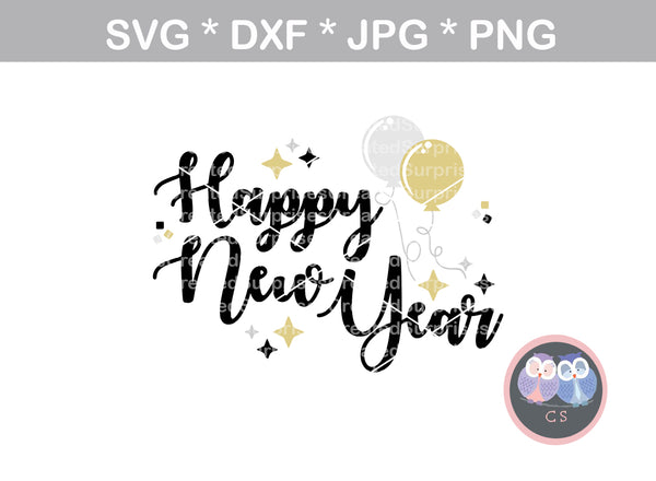 Happy New Year, balloons, confetti, celebration, digital download, SVG, DXF, cut file, personal, commercial, use with Silhouette Cameo, Cricut and Die Cutting Machines
