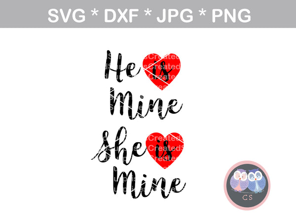 He is mine, She is mine, Hearts, love, digital download, SVG, DXF, cut file, personal, commercial, use with Silhouette Cameo, Cricut and Die Cutting Machines