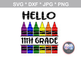 Hello, preschool, kinder, kindergarten, 1st-12th, grade, school, crayons, split crayons, digital download, SVG, DXF, cut file, personal, commercial, use with Silhouette Cameo, Cricut and Die Cutting Machines