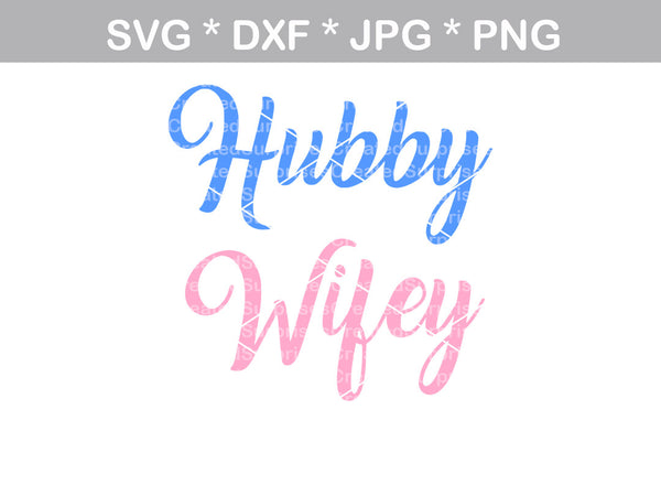 Hubby, Wifey, wedding, bride, groom, marriage, digital download, SVG, DXF, cut file, personal, commercial, use with Silhouette Cameo, Cricut and Die Cutting Machines