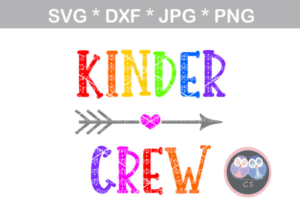 Kinder Crew, kindergarten, school, digital download, SVG, DXF, cut file, personal, commercial, use with Silhouette Cameo, Cricut and Die Cutting Machines