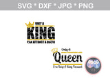 King, Queen, Attract, Keep focused, digital download, SVG, DXF, cut file, personal, commercial, use with Silhouette Cameo, Cricut and Die Cutting Machines