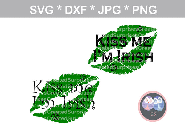 Kiss Me Im Irish, clover, St Pattys Day, cute, digital download, SVG, DXF, cut file, personal, commercial, use with Silhouette Cameo, Cricut and Die Cutting Machines