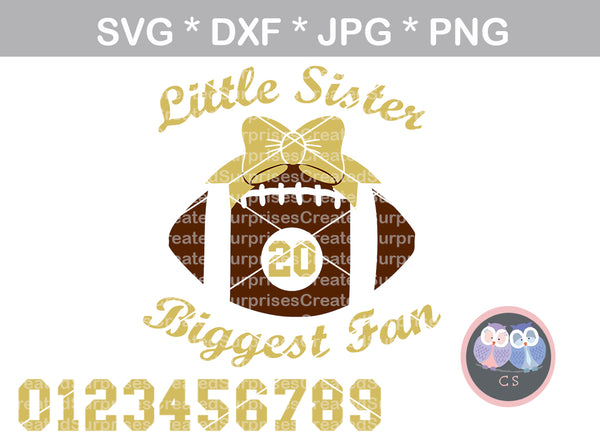 Football Sister, Biggest Fan, bow, ball, interchangable numbers, digital download, SVG, DXF, cut file, personal, commercial, use with Silhouette Cameo, Cricut and Die Cutting Machines