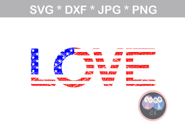 Love Flag, America, stars and stripes, 4th of July, patriotic, digital download, SVG, DXF, cut file, personal, commercial, use with Silhouette Cameo, Cricut and Die Cutting Machines