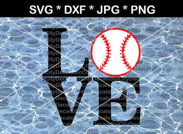 Love baseball, ball, baseball, digital download, SVG, DXF, cut file, personal, commercial, use with Silhouette Cameo, Cricut and Die Cutting Machines