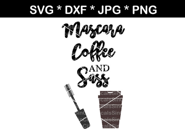Mascara Coffee and Sass, mug, label, digital download, SVG, DXF, cut file, personal, commercial, use with Silhouette Cameo, Cricut and Die Cutting Machines