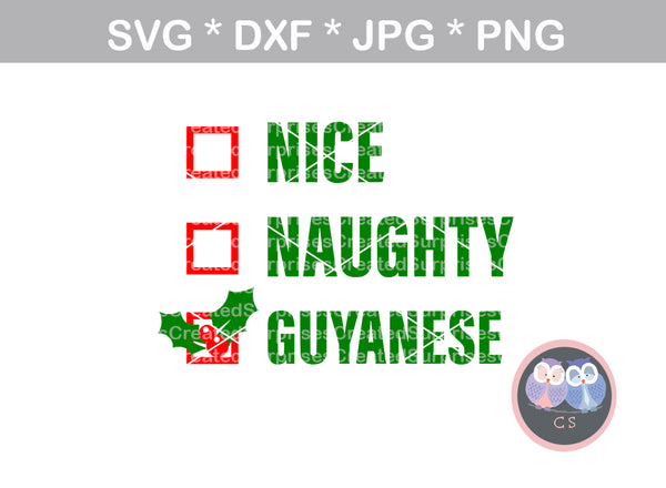 Nice, Naughty, Guyanese, funny, checklist, christmas, digital download, SVG, DXF, cut file, personal, commercial, use with Silhouette Cameo, Cricut and Die Cutting Machines