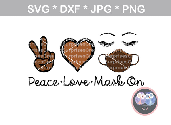 Peace, Love, Mask On, Lashes, Heart, digital download, SVG, DXF, cut file, personal, commercial, use with Silhouette Cameo, Cricut and Die Cutting Machines