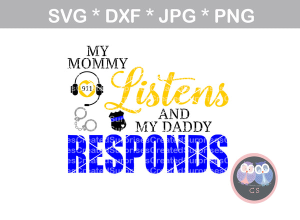 Mommy, 911 Dispatcher, headset, Daddy, Police, badge, Hero, digital download, SVG, DXF, cut file, personal, commercial, use with Silhouette Cameo, Cricut and Die Cutting Machines
