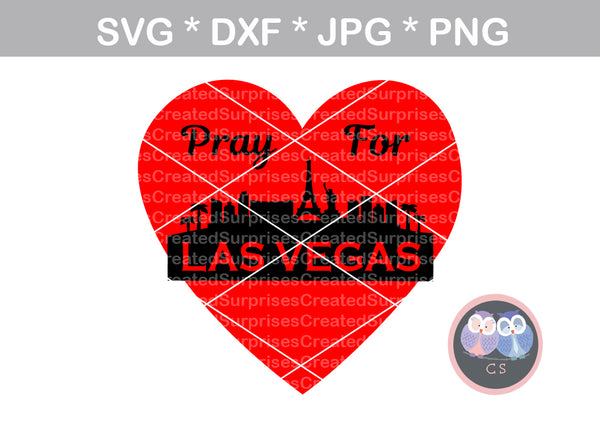 Pray for Vegas, Heart, Cityscape, support, digital download, SVG, DXF, cut file, personal, commercial, use with Silhouette Cameo, Cricut and Die Cutting Machines
