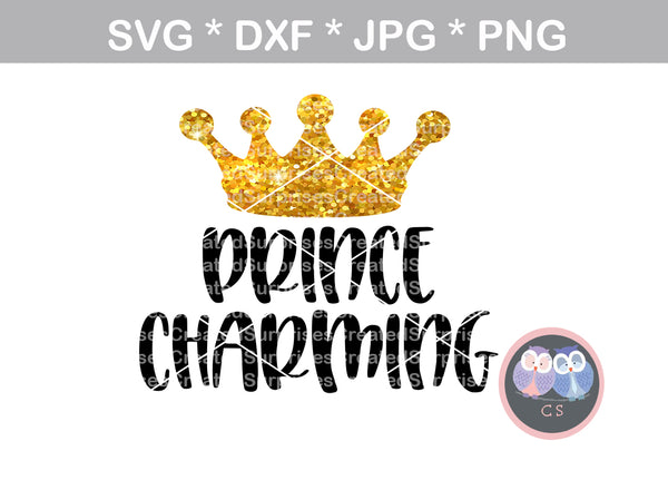 Prince Charming, Crown, cute, baby, digital download, SVG, DXF, cut file, personal, commercial, use with Silhouette Cameo, Cricut and Die Cutting Machines