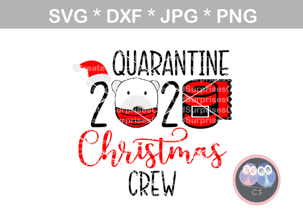 Quarantine Christmas Crew 2020, Funny, TP, polar bear, santa hat, digital download, SVG, DXF, cut file, personal, commercial, use with Silhouette, Cricut and Die Cutting Machines