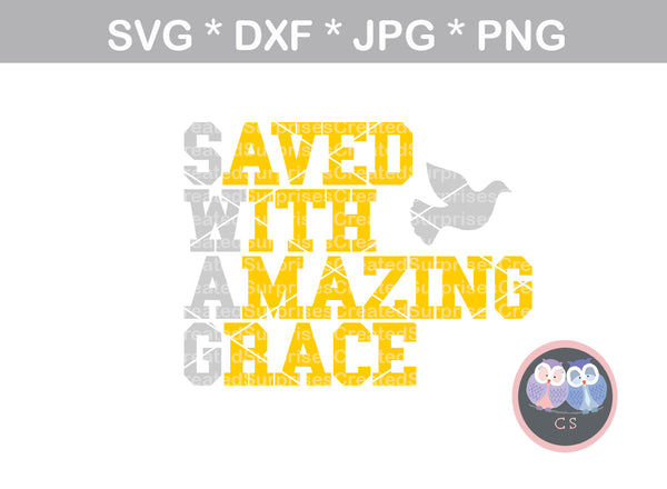 SWAG - Saved With Amazing Grace, definition, saying, digital download, SVG, DXF, cut file, personal, commercial, use with Silhouette Cameo, Cricut and Die Cutting Machines