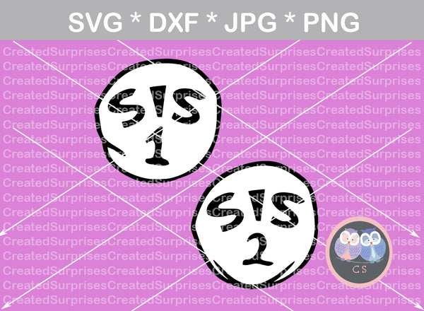 Sis 1, Sis 2, cute, family, numbers 0-9, digital download, SVG, DXF, cut file, personal, commercial, use with Silhouette Cameo, Cricut and Die Cutting Machines