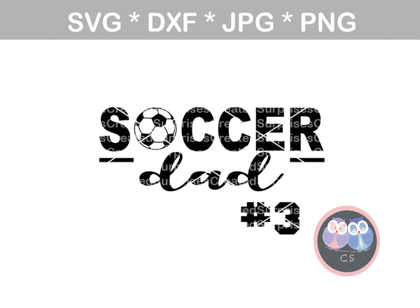 Soccer Dad, ball, soccerball, digital download, SVG, DXF, cut file, personal, commercial, use with Silhouette Cameo, Cricut and Die Cutting Machines