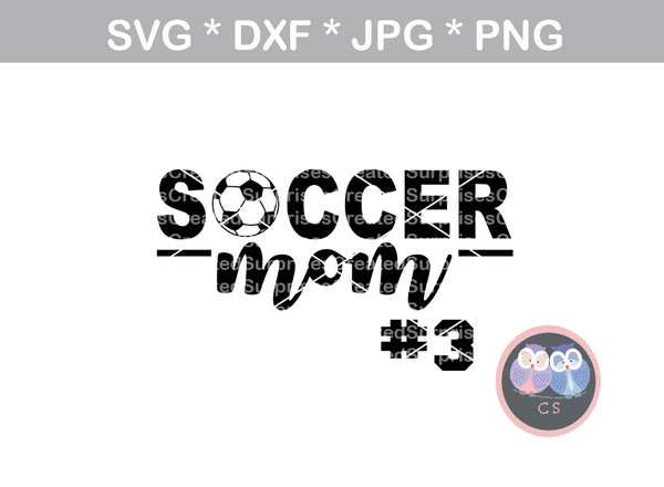 Soccer Mom, ball, soccerball, digital download, SVG, DXF, cut file, personal, commercial, use with Silhouette Cameo, Cricut and Die Cutting Machines
