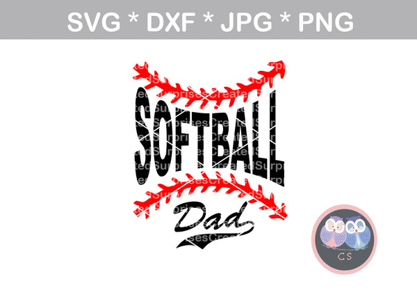 Softball Dad, Laces, ball, softball, digital download, SVG, DXF, cut file, personal, commercial, use with Silhouette Cameo, Cricut and Die Cutting Machines