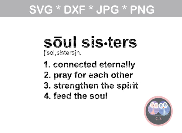 Soul Sister, definition, saying, digital download, SVG, DXF, cut file, personal, commercial, use with Silhouette Cameo, Cricut and Die Cutting Machines