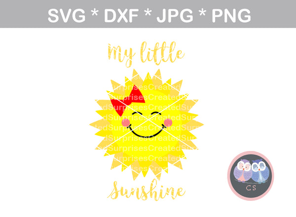 My little sunshine, cute, digital download, SVG, DXF, cut file, personal, commercial, use with Silhouette Cameo, Cricut and Die Cutting Machines