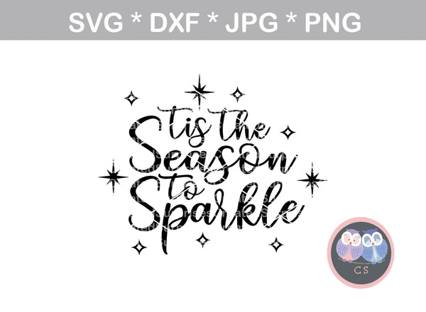 Tis the Season to Sparkle, star, shine, christmas, holiday, digital download, SVG, DXF, cut file, personal, commercial, use with Silhouette Cameo, Cricut and Die Cutting Machines