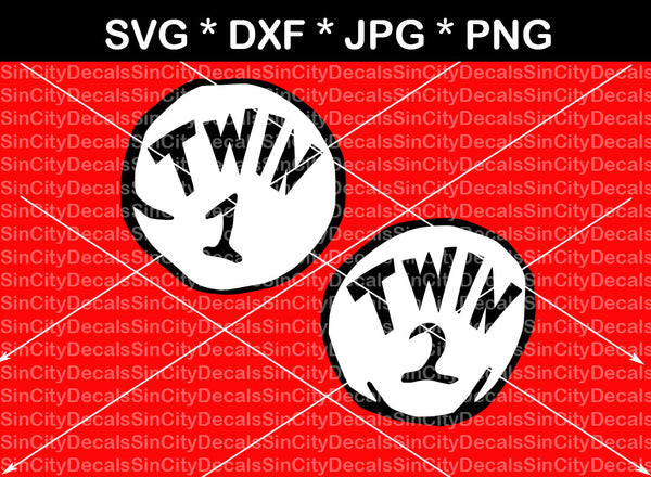 Twin 1 Twin 2 Cute Funny Digital Download Svg Dxf