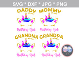 Mommy, Daddy, Grandma, Grandpa, of the Birthday girl, Unicorn face, horn, digital download, SVG, DXF, cut file, personal, commercial, use with Silhouette Cameo, Cricut and Die Cutting Machines