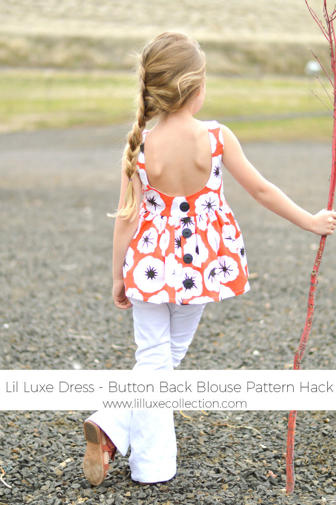 Lil Luxe Dress Button Back Blouse Pattern hack