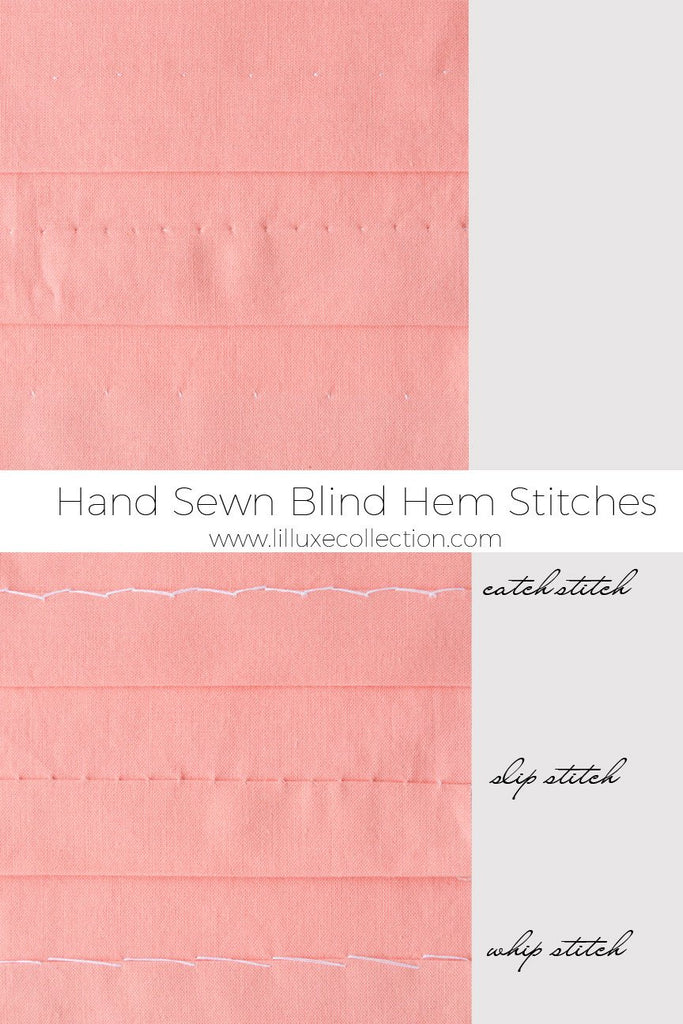Hand sewn hems – A tutorial for blind hem stitches