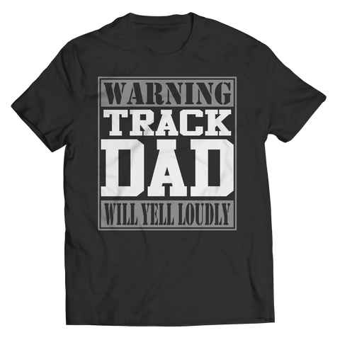 Limited Edition - Warning Track Dad will Yell Loudly