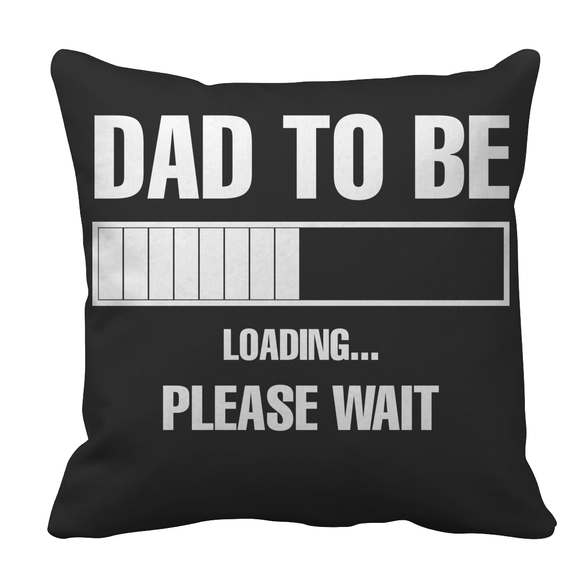 Dad To Be Loading